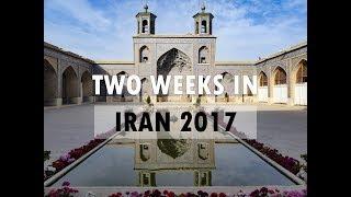 Two Weeks Tourism Through Iran - Travel Film 2017