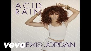 Alexis Jordan - Acid Rain