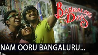 NAM OORU BENGALURU | Bangalore Days Songs | NivinPauly | Dulquar Salman | Nazriya | Fahad Fazil