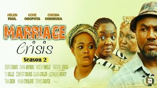 Marriage Crisis 2 - 2016 Latest Nigerian Nollywood Movie