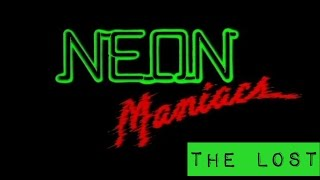 The Lost - NEON MANIACS (1986)