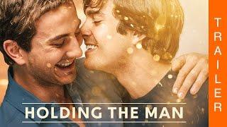 HOLDING THE MAN - Offizieller deutscher Trailer