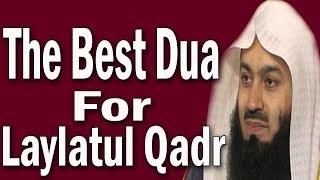 Dua For Laylatul Qadr_The Night Of  Power Last 10 Nights | Mufti Menk  | Emotional