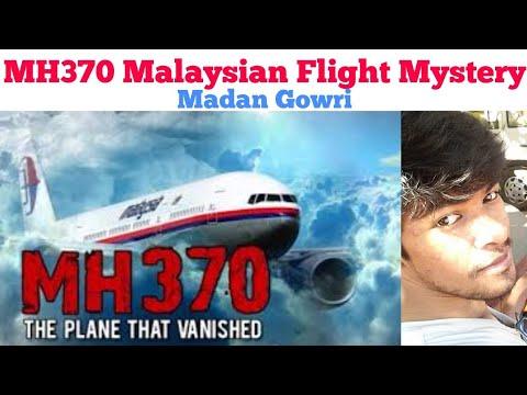 MH370 Malaysian Flight Mystery   Tamil   Madan Gowri   MG