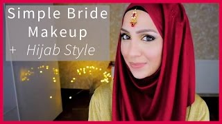 SIMPLE BRIDE MAKEUP & HIJAB STYLE! INDIAN EDITION | Amena