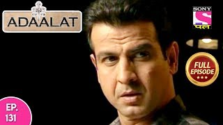 Adaalat - Full Episode 131 - 18th  May, 2018