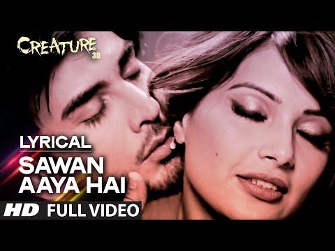 Lyrical Sawan Aaya Hai Full Song with LYRICS Arijit Singh Creature 3D