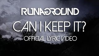RUNAGROUND | Can I Keep It? | Official Lyric Video  [Radio Edit]