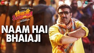 Naam Hai Bhaiaji | Bhaiaji Superhit | Sunny Deol, Preity G Zinta, Arshad,Shreyas| Raftaar | Bhaiyaji