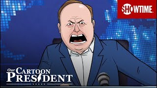 Alex Jones Addresses Ban | Our Cartoon President | SHOWTIME