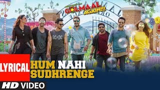 Hum Nahi Sudhrenge Lyrical Video Song | Golmaal Again | Armaan Malik | Amaal Mallik