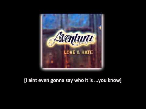 Aventura I m Sorry lyric letra