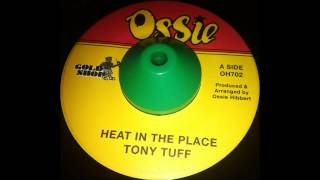 tony tuff  heat in the place  deadly headly hot hot