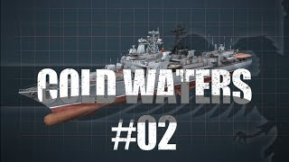 Cold Waters #02 SITTING DUCK - SUBMARINE WARFARE SIM Cold Waters Let