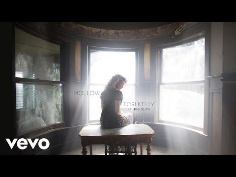 Tori Kelly Hollow ft. Big Sean Official Audio
