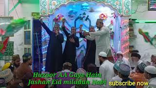 Sarkar aa gaye hain Jashne Eid miladun Nabi