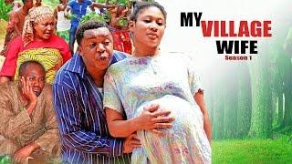 My Village Wife Season 1&2  - 2016 Nigerian Nollywood Movie