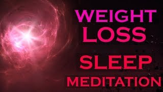 Lose Weight while you SLEEP ~ Listen Every Night