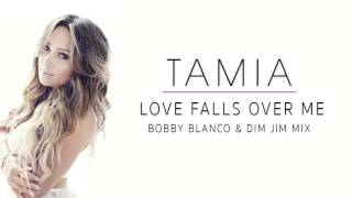 Tamia - Love Falls Over Me Bobby Blanco & Dim Jim Mix