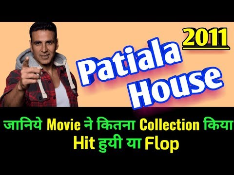 Akshay Kumar PATIALA HOUSE 2011 Bollywood Movie LifeTime WorldWide Box Office Collections