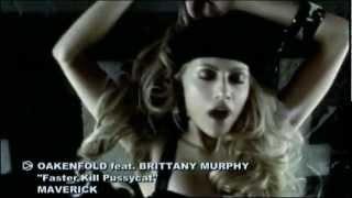 Paul Oakenfold ft. Brittany Murphy - Faster Kill Pussycat [HD 720p]
