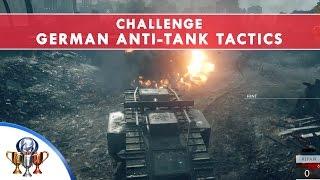 Battlefield 1 Codex Entry Challenge - German Anti-Tank Tactics -  Destroy Field Guns in Over the Top