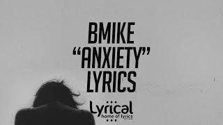 BMike - Anxiety Lyrics
