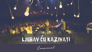 EMANUEL - LJUBAV ĆU KAZIVATI (OFFICIAL VIDEO)