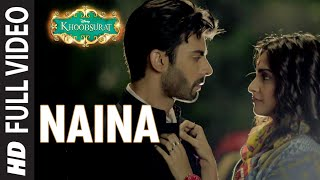 OFFICIAL: 'Naina' FULL VIDEO Song | Sonam Kapoor, Fawad Khan, Sona Mohapatra | Amaal Mallik