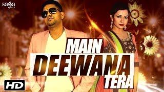 New Hindi Song - Main Deewana Tera - Gajan Maheson Feat. Deepa Ghimire - Bollywood Songs 2016