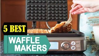 5 Best Waffle Makers 2018   Best Waffle Makers Reviews   Top 5 Waffle Makers