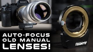 Auto-Focus Old Manual Lenses with the PRONTO Lens Adapter!
