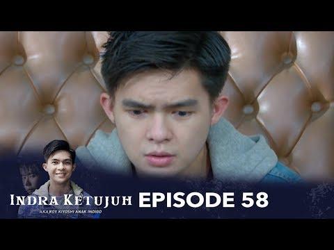 Indra Ketujuh Episode 58 - Kehilangan Kebahagiaan Karena Merebut Kebahagiaan Orang Lain