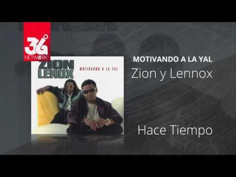 Hace tiempo - Zion y Lennox (Motivando la Yal) [Audio]
