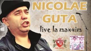 Download [MANELE LIVE] NICOLAE GUTA - Am baieti nr 1