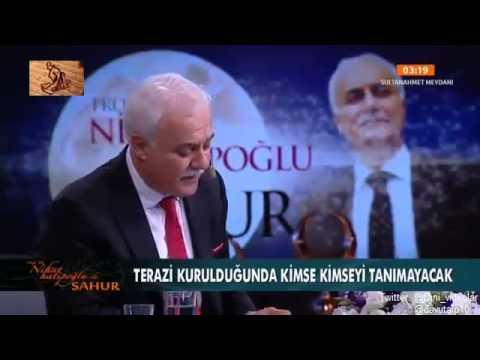 Nihat Hatipoglu Sahur Kıyamet Nasıl kopacak 22.07.2014
