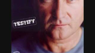 Phil Collins  Testify  9 The Least You Can Do