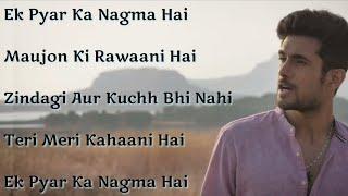 Ek Pyar Ka Nagma   Lyrical Song    Sanam