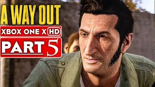 A WAY OUT Gameplay Walkthrough Part 5 [1080p HD Xbox One X] - No Commentary