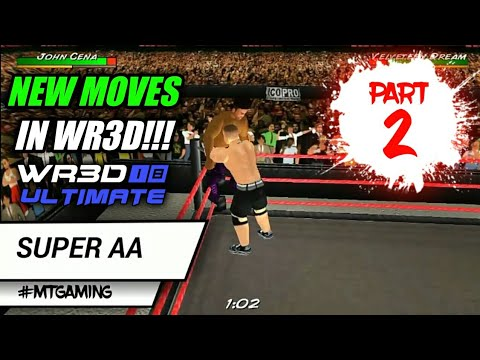WR3D WWE MOD | WR3D NEW MOVES PART 2 | WR3D NEW FINISHERS | WR3D 2018 MOD | WR3D LATEST MOVES