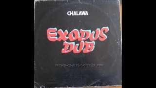 Chalawa -   Exodus in Dub -   Sky LP 14