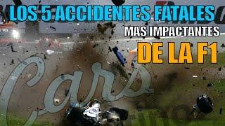 Los 5 Accidentes Fatales Mas Impactantes de la Formula 1 *CarsLatino*