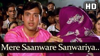 Mere Saanware Sanwariya - Govinda - Ayesha Julka - Ekka Raja Rani - Bollywood Funny Song