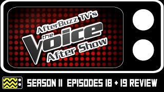 The Voice Season 11 Episodes 18  & 19 Review & After Show | AfterBuzz TV
