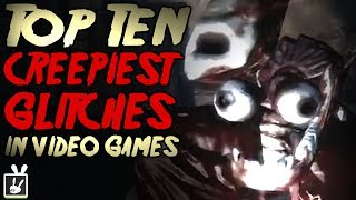 Top Ten Creepiest Glitches in Video Games