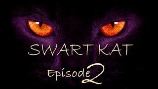 SwartKat - Episode 2 - Die Horlosie dief