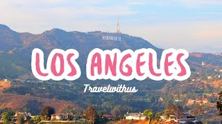 미국여행 로스엔젤레스편 Los angeles (LA) Travel with us : VLOG