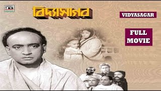 Vidyasagar | বিদ্যাসাগর | Bengali Full Movie | Old Classic | Biographical Movie