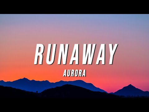 AURORA Runaway Lyrics