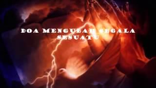 DOA MENGUBAH SEGALA SESUATU   YouTube